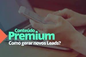 Conteudo-Premium-como-gerar-novos-leads
