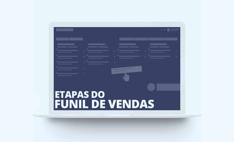 funil-de-vendas-etapas-crm-1 Etapas do Funil de Vendas, como ter sucesso na construção?